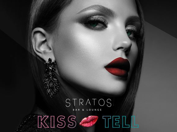 Kiss & Tell Ladies Night at Stratos